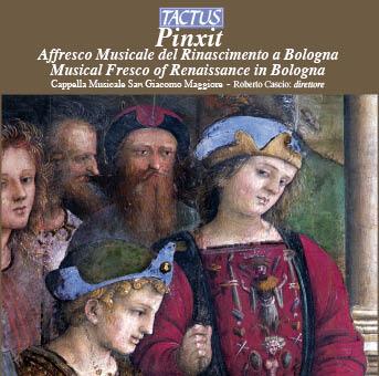 tc450002-various-authors-pinxit-musical-fresco-of-renaissance-in-bologna-cappella-musicale-san-giacomo-maggiore-dir-roberto-cascio