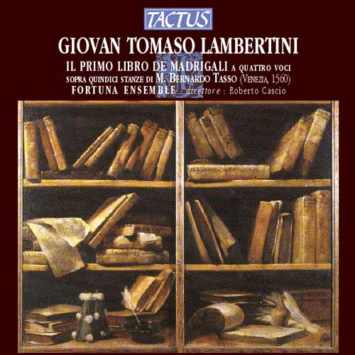 tc531201-giovan-tomaso-lambertini-first-book-of-madrigals-fortuna-ensemble